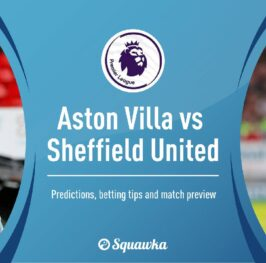 Vuelve la Premier!!! Aston Villa – Sheffield united